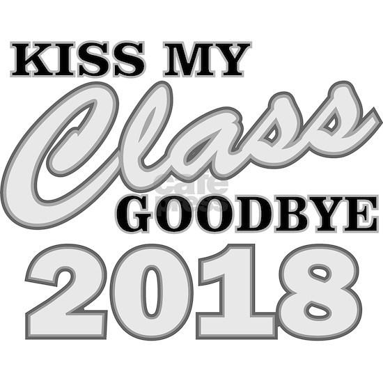 Kiss Goodbye Class 2018