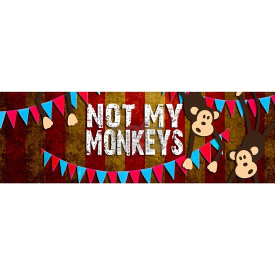Monkeys NOT My Circus