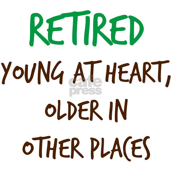 Retired, Young at Heart