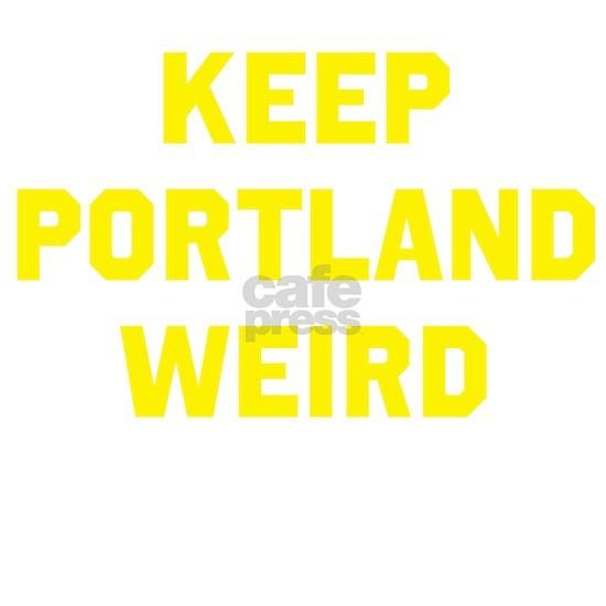 Keep Portland Weird 5