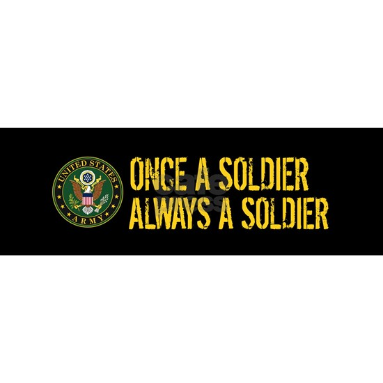 U.S. Army: Once a Soldier, Always a Soldier
