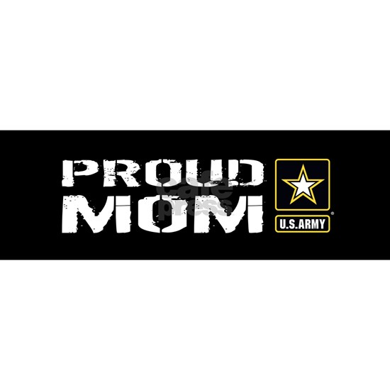 U.S. Army: Proud Mom (Black)