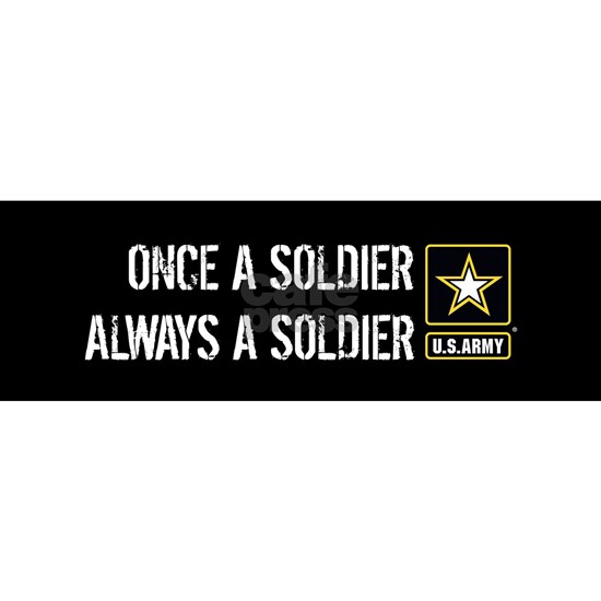 Once a Soldier Always a Soldier