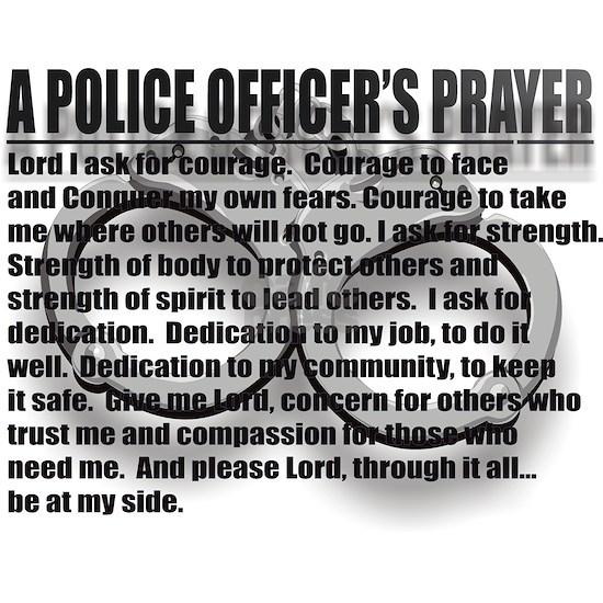 A POLICE OFFICERS PRAYER