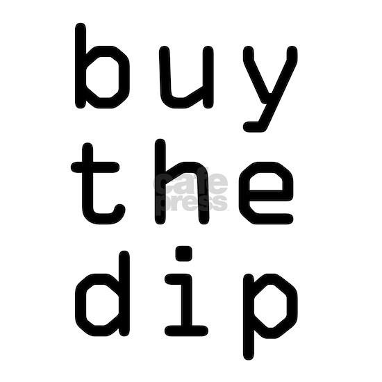 Buy The Dip Bitcoin Crypto
