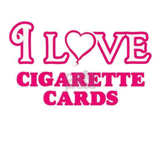 I Love Cigarette Cards