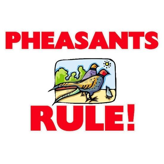 Pheasants Rule!