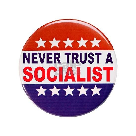 SOCIALIST POLITICAL BUTTON
