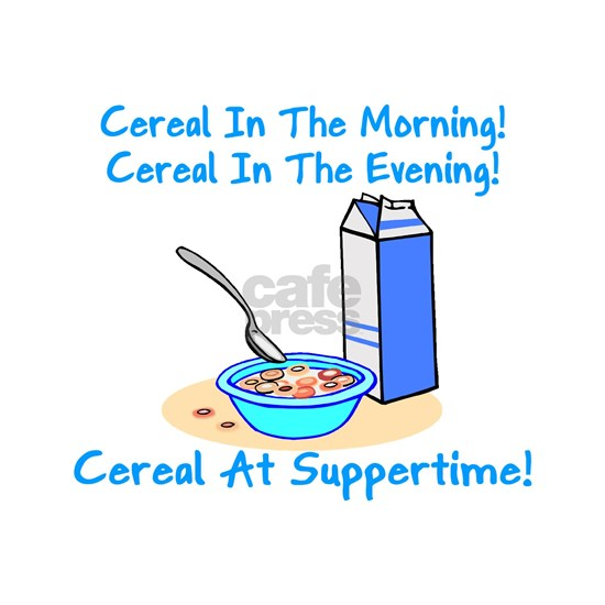Cereal All The Time