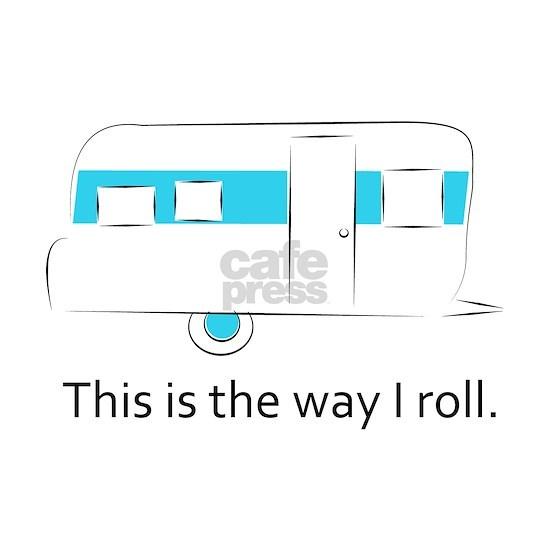 way I roll