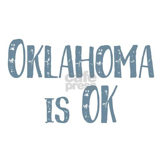 Oklahoma is OK
