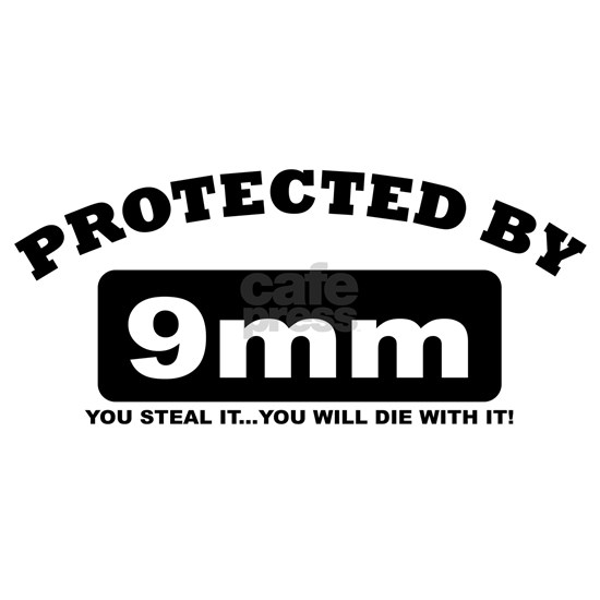 property of protected by 9mm b