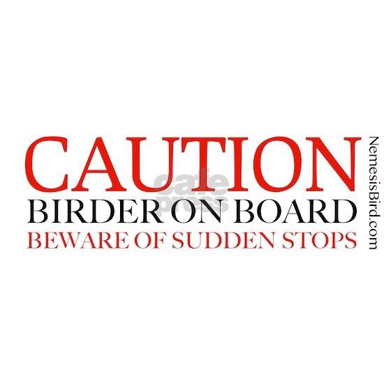 Caution Birder on Board