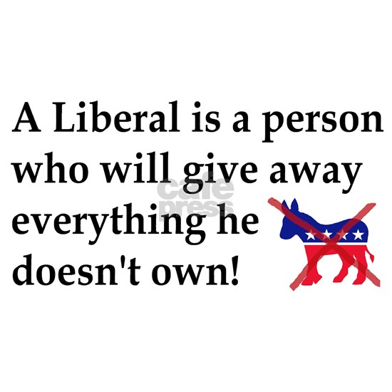 anti liberal give away