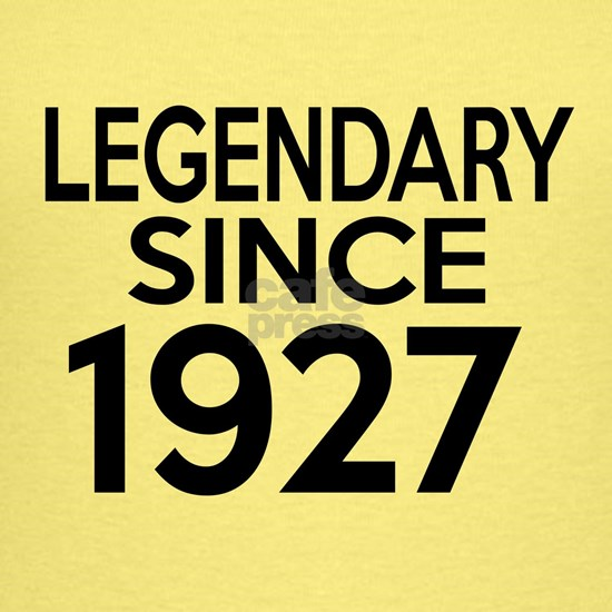 Legendary Since 1927