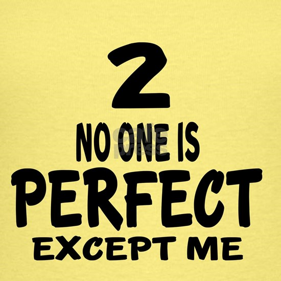 02 No One Is Perfect Except me