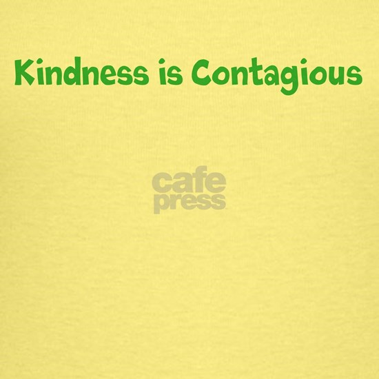 Kindness is Contagious (green)