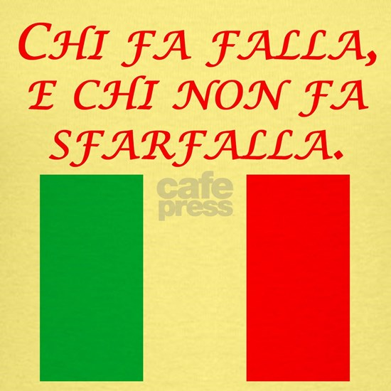 Italian Proverb Those Who Act