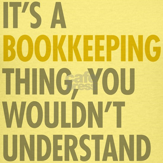 Its A Bookkeeping Thing