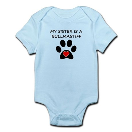 Bullmastiff Sister  - Baby Body Suit - Infant Creeper