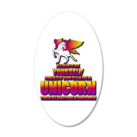 Be A Unicorn 20x12 Oval Wall Decal