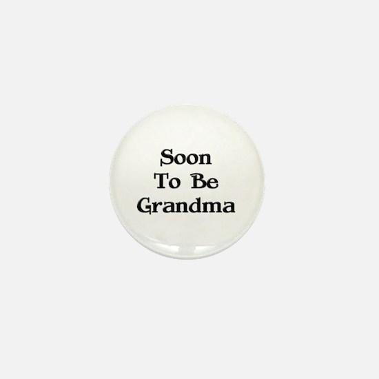 Soon To Be Grandma Mini Button