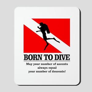 Born To Dive (Descent-Ascent) Mousepad