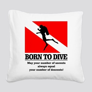 Born To Dive (Descent-Ascent) Square Canvas Pillow