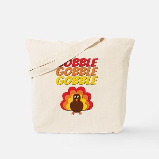 Gobble Gobble Gobble Turkey Tote Bag
