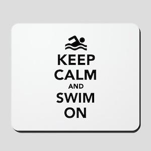 Keep calm and swim on Mousepad