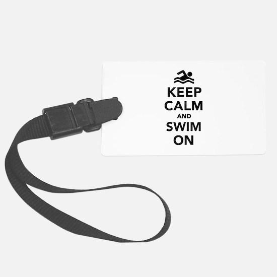 Keep calm and swim on Luggage Tag