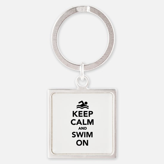 Keep calm and swim on Square Keychain