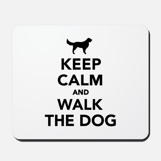 Keep calm and walk the dog Mousepad