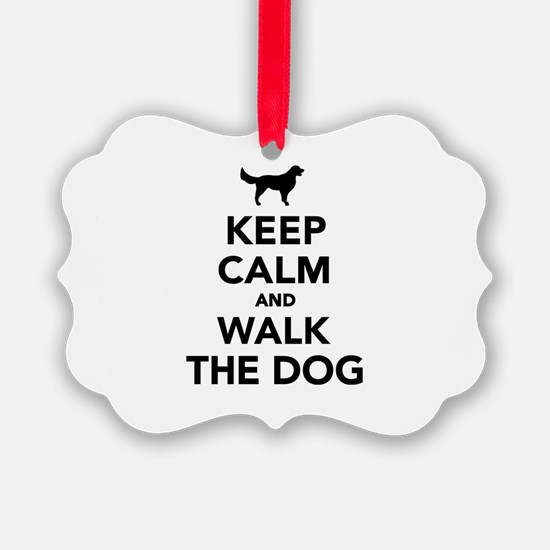 Keep calm and walk the dog Ornament