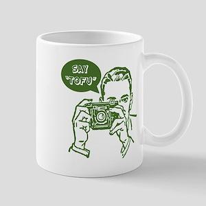 Say Tofu   Mug