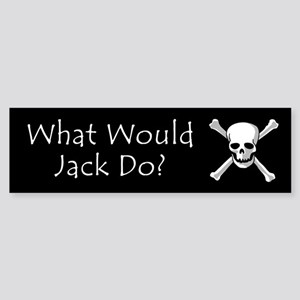 What Would Jack Do? Bumper Sticker