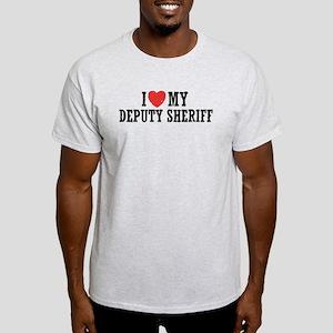 I Love My Deputy Sheriff Light T-Shirt