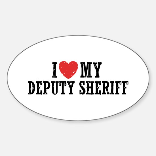 I Love My Deputy Sheriff Sticker (Oval)
