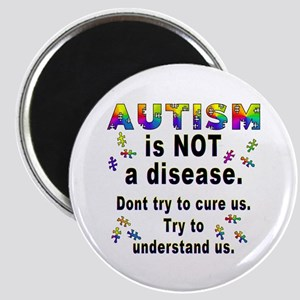 Autism is NOT a disease! Magnet