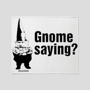gnomesayingCrop Throw Blanket