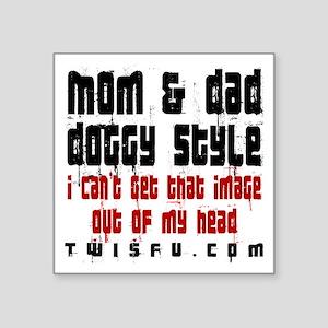 MOM DAD - WHITE Sticker