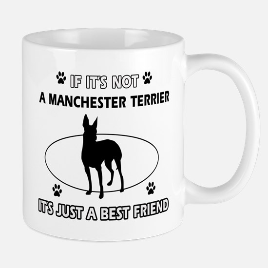 My Manchester Terrier is more than a best friend M