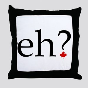 eh? Throw Pillow