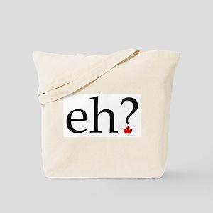 eh? Tote Bag