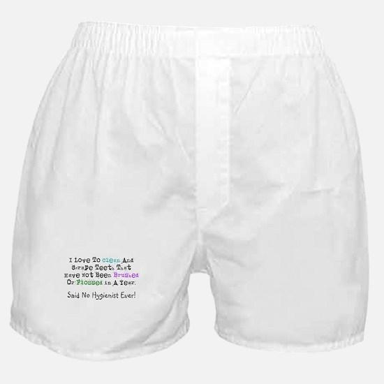 Hygienist Humor Boxer Shorts