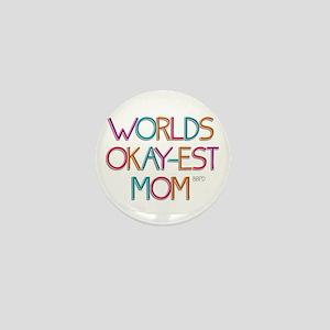 Worlds Okay-est Mom Mini Button