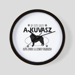 My Kuvasz is more than a best friend Wall Clock