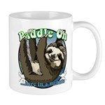 Paddle On...here in a minute Sloth Mugs