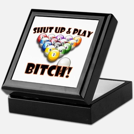 Shut Up & Play Bitch Keepsake Box