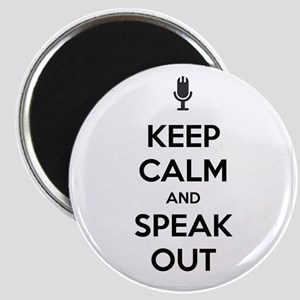 KEEP CALM AND SPEAK OUT Magnet